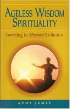 Ageless Wisdom Spirituality: Investing in Human Evolution